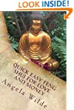 Quick Easy Feng Shui for Love and Money