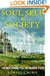 Soul, Self, and Society: The New Mora...