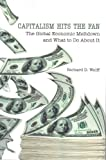 Link to Capitalism Hits the Fan: The Global Economic Meltdown and What to Do About It