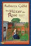 Die Hüter der Rose: Historischer Roman (Waringham Saga, Band 2) title=