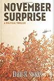 img - for November Surprise: A Political Thriller book / textbook / text book
