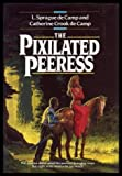 The Pixilated Peeress (0345367324) by L. Sprague De Camp
