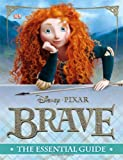 Brave: The Essential Guide (Dk Essential Guides)