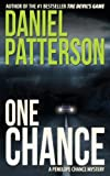 One Chance: A Thrilling Christian Fiction Mystery Romance (A Penelope Chance Cozy Mystery Series Book 1)