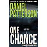 One Chance: A Thrilling Christian Fiction Mystery Romance (A Penelope Chance Cozy Mystery Series Book 1) ~ Daniel Patterson
