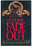 Fade Out: The Calamitous Final Days of MGM