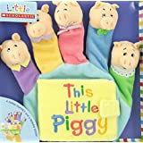 Little Scholastic: This Little Piggy: Hand Puppet Board Book