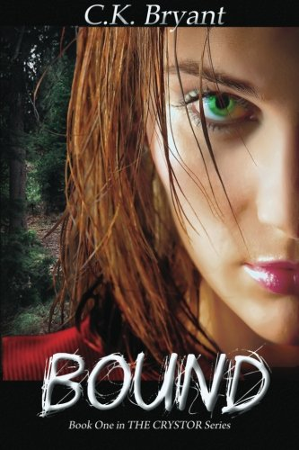 Bound: THE CRYSTOR Series