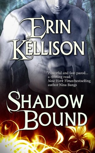 Shadow Bound (Shadow series) by Erin Kellison