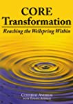 Core Transformation: Reaching the Wel...