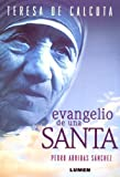 img - for Evangelio de Una Santa (Spanish Edition) book / textbook / text book