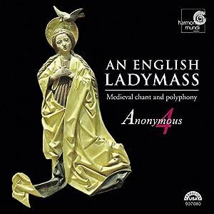 An English Ladymass: Medieval Chant and Polyphony