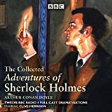The Adventures of Sherlock Holmes: BBC Radio 4 full-cast dramatisations (BBC Radio 4 Dramatisations)