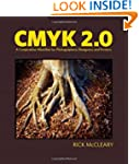 CMYK 2.0: A Cooperative Workflow for...