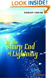 At The Sharp End of Lightning (Oceanlight Book 1)