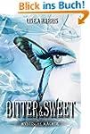 Bitter & Sweet - Mystische M�chte
