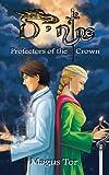D-Nine: Protectors of the Crown