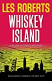 Whiskey Island: A Milan Jacovich Mystery (Milan Jacovich Mysteries)