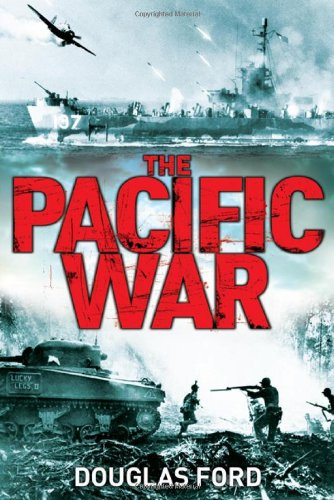The Pacific War: Clash of Empires in World War II