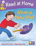 Read at Home: More Level 1C: Mum\'s New Hat (Read at Home Level 1c)
