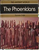 The Phoenicians (Ancient World)