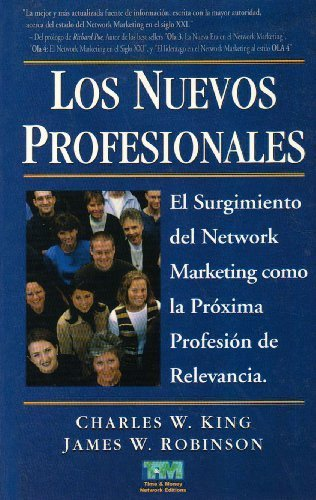 Los Nuevos Profesionales  by King, Charles W.(July 1, 2004) Paperback (Tapa Blanda)