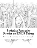 Dolores Mosquera Borderline Personality Disorder and EMDR Therapy