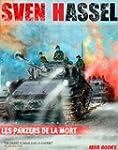 Les Panzers de la Mort (Sven Hassel t...