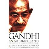An Autobiography: The Story of My Experiments with Truthby Mahatma Gandhi