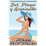 Sol, Playa y Asesinato: Un misterio refrescante y desenfadado (Crímenes en la Playa nº 1)