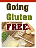 Going Gluten Free - Meal Plans and Recipes