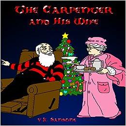The Carpenter and His Wife: V. K. Sansone: 9780557192045: Amazon.com