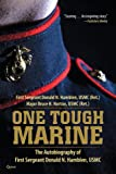 One Tough Marine: The Autobiography of First Sergeant Donald N. Hamblen, USMC