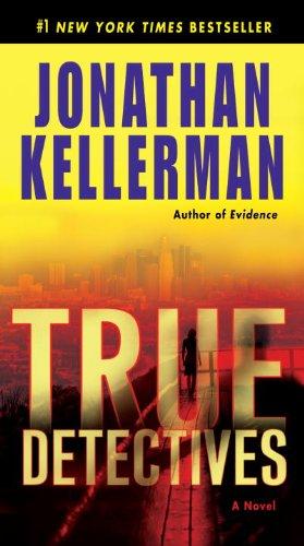 True Detectives: A Novel, Jonathan Kellerman