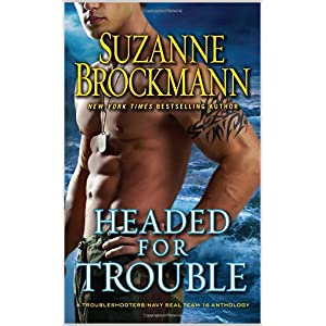Headed for Trouble by Suzanne Brockmann