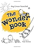 The Wonder Book (0061429740) by Rosenthal, Amy Krouse