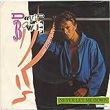 David Bowie - Never Let Me Down (Single Version) - EMI America - 006 20 1996 7