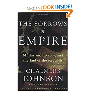 The Sorrows of Empire - Chalmers Johnson