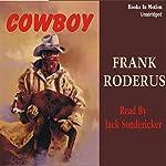Cowboy | Frank Roderus