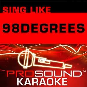 Sing Like 98 Degrees