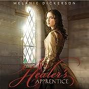The Healer's Apprentice | Melanie Dickerson