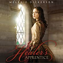 The Healer's Apprentice (       UNABRIDGED) by Melanie Dickerson Narrated by Jude Mason