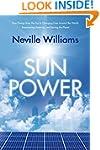 Sun Power: How Energy from the Sun Is...