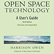 Open Space Technology: A User's Guide Audiobook