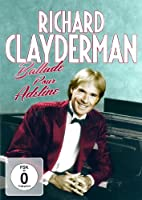 Richard Clayderman: Ballade Pour Adeline: His Greatest Hits