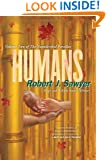 Humans (The Neanderthal Parallax, Book 2)