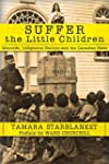 Suffer the Little Children: Genocide,...