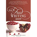 Best Food Writing 2009 ~ Holly Hughes