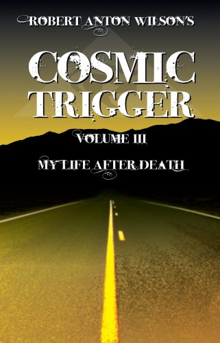 Cosmic Trigger III: My Life After Death