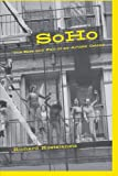 Soho: The Rise and Fall of an Artist's Colony (0415867134) by Kostelanetz, Richard